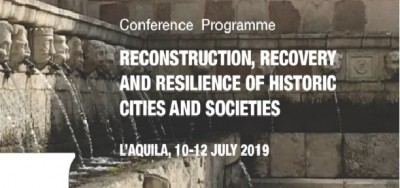 "L'Aquila - ""Reconstruction, Recovery and Resilience in Historic Cities and Societies""."